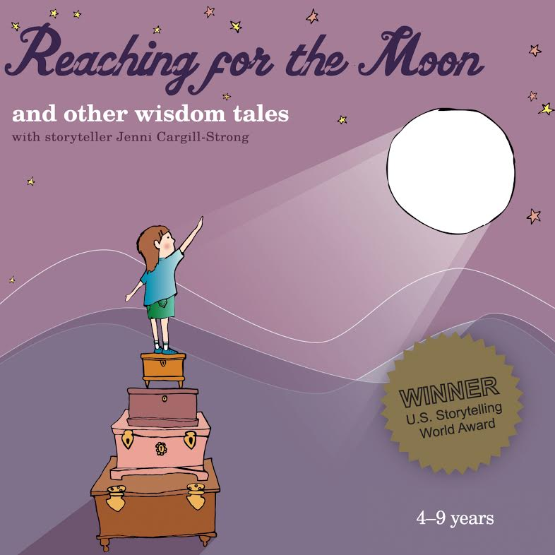 Reaching for the Moon and other wisdom tales with storyteller Jenni Cargill-Strong