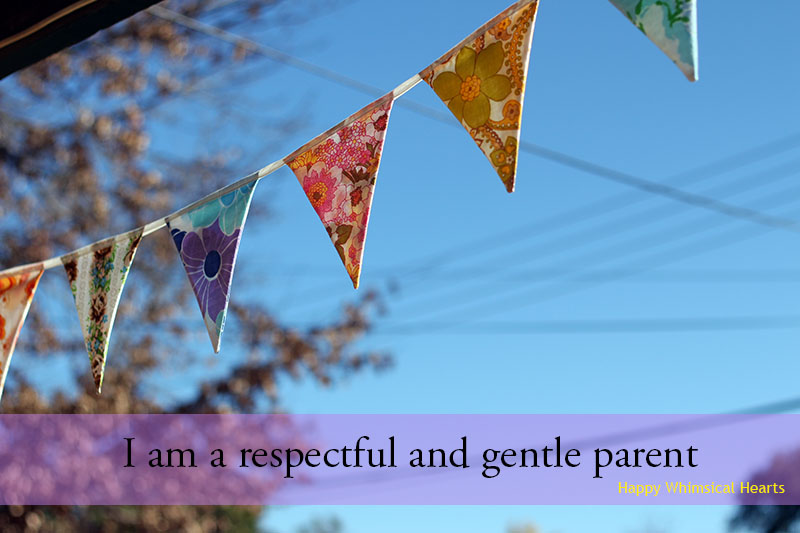 I am a respectful and gentle parent